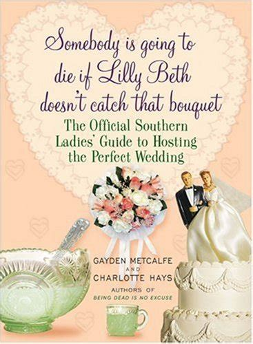 Wedding Bouquet Quotes by Memorable Wedding Quotes Quotesgram