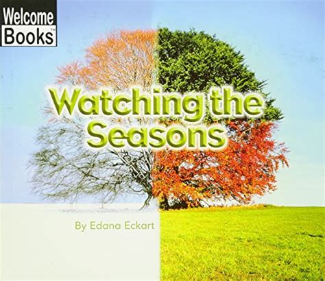 a season in my books the seasons welcome books nature