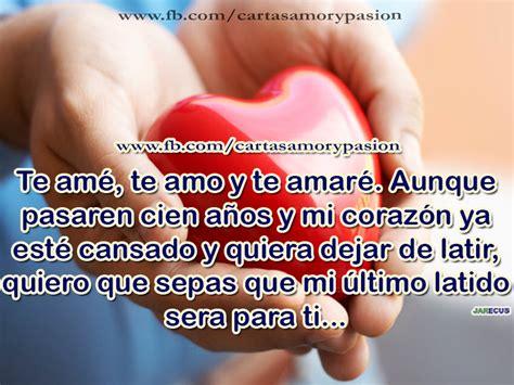 imagenes que digan te amo y siempre te amare te am 233 te amo y te amar 233 cartas de amor y pasi 243 n