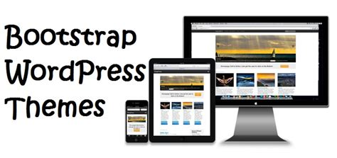 bootstrap themes definition what is bootstrap wordpress theme and its features