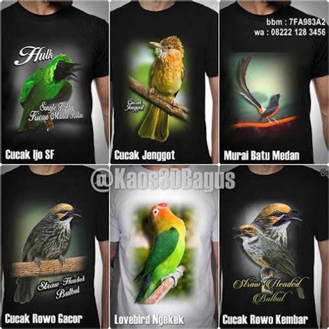 1000 gambar tentang kaos kicau mania kaos 3d burung