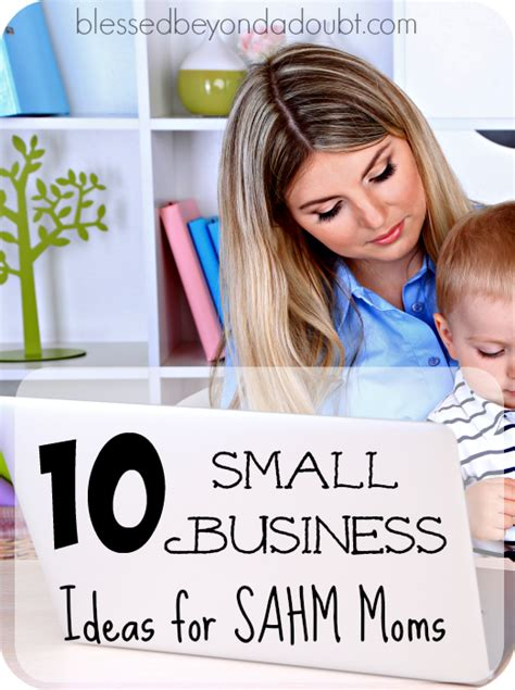 10 small business ideas for the stay at home blessed