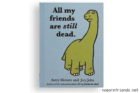 and all friends books all my friends are still dead sequel book to all my