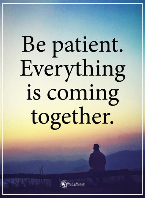 is patient is quote 17 best be patient quotes on quotes