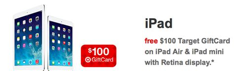 Target Ipad Mini Gift Card Deal - major target promo offers gift cards with select ipad iphone and ipod touch purchases