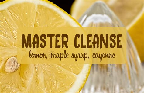 Lemon And Cayenne Pepper Detox Master Cleanse by Lemon Maple Cayenne Water Drink The Master Cleanse