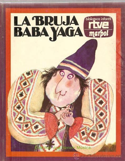 libro la baba yaga conte la bruja baba yaga biblioteca infantil rtve m comprar libros de cuentos en todocoleccion