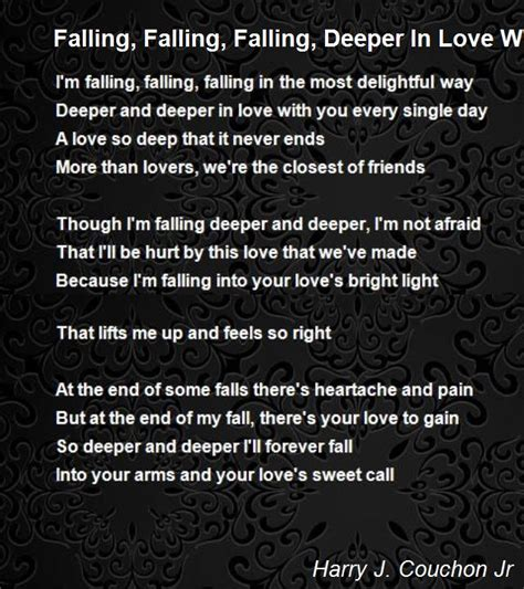 Deeper And Deeper falling falling falling deeper in with you poem by harry j couchon jr poem
