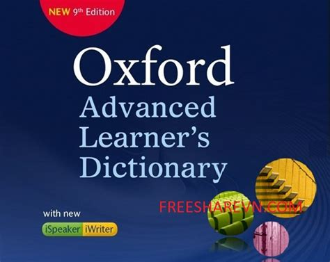 Oxford Advanced Learners Dictionary Edition 9 văn ph 210 ng oxford advanced learner s dictionary 9th từ điển to 224 n diện nhất cho người học tiếng