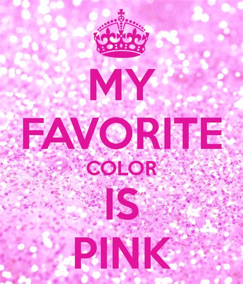 what is my color my favorite color is pink poster keep calm o matic