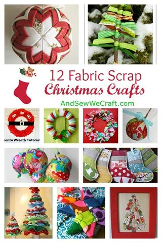 italian christmas crafts 12 fabric scrap crafts and sew we craft
