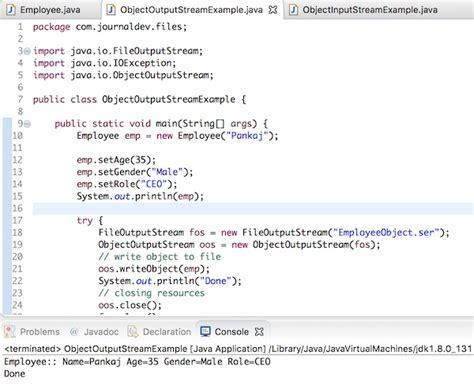tutorial java file objectoutputstream in java write object to file journaldev