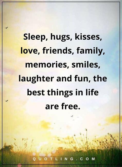 life lessons sleep hugs kisses love friends family