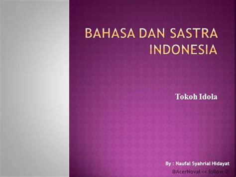amazon bahasa indonesia tokoh idola bahasa indonesia authorstream