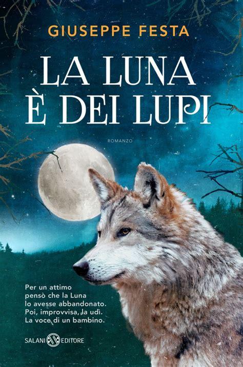 libro la luna e i il mondo dei lupi