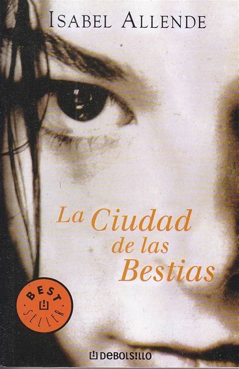 libro ciudad de las bestias 44 best images about libros que vale la pena leer on literatura fifty shades of