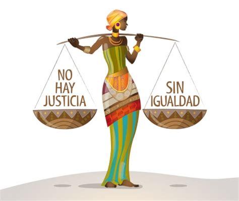 imagenes justicia e igualdad no habr 225 justicia social sin igualdad de g 233 nero