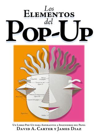libro playing with pop ups the los elementos del pop up combel editorial