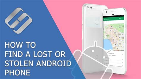 How To Find A Lost Or Stolen Android Phone | how to find a lost or stolen android phone with find my