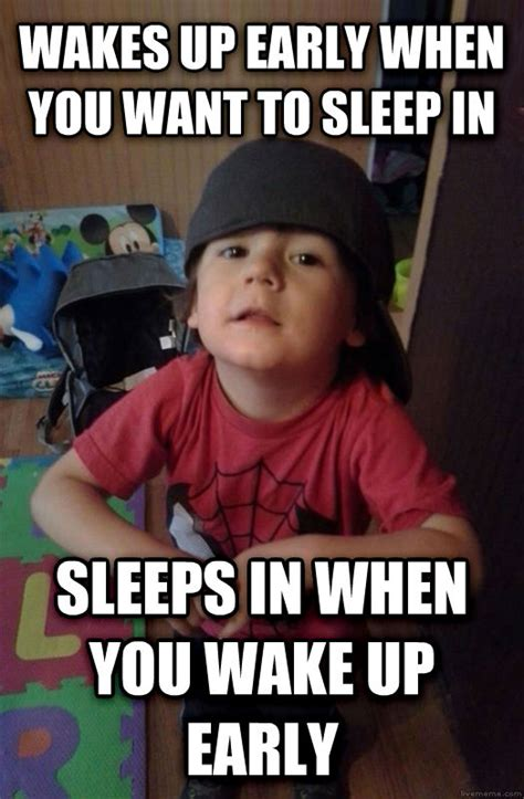 When The Sleeper Wakes by Livememe Scumbag Toddler