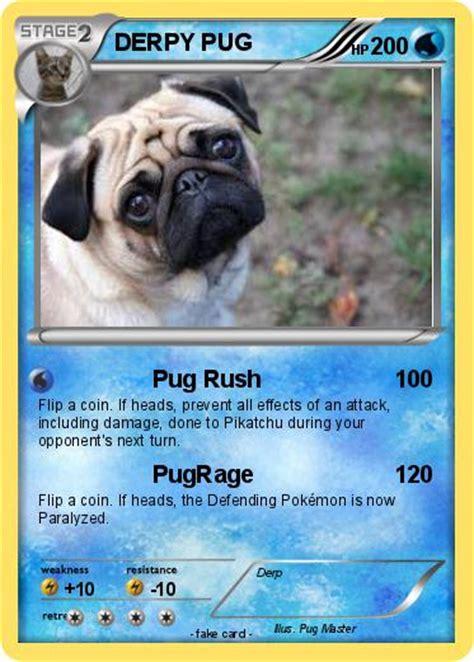 derpy pug pok 233 mon derpy pug 4 4 pug my card