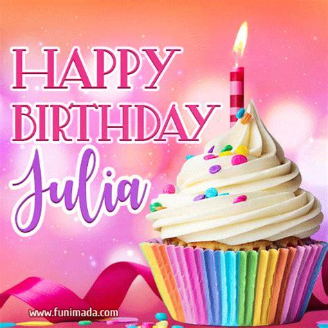 happy birthday julia lovely animated gif   funimadacom