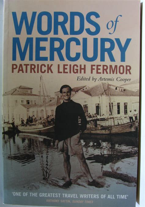 leigh fermor a in letters books jl18 leigh fermor artemis cooper words of
