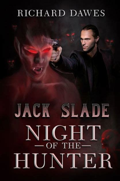 libro night of the hunter jack slade night of the hunter by richard dawes nook book ebook barnes noble 174