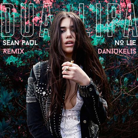 dua lipa ft daniukelis sean paul ft dua lipa no lie daniukelis