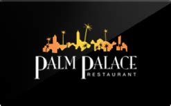 Palace Gift Card - buy palm palace restaurant gift cards raise