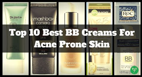 the best bb for skin best bb creams for acne prone skin 2016 s top 10