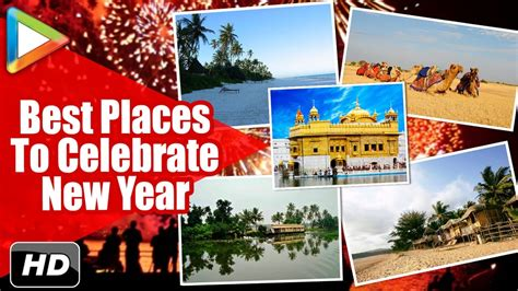 new year special best places to travel top 5 best