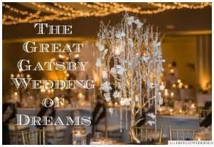 great gatsby themed wedding great gatsby wedding theme ideas