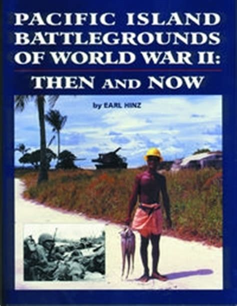 pacific island battlegrounds of world war ii the
