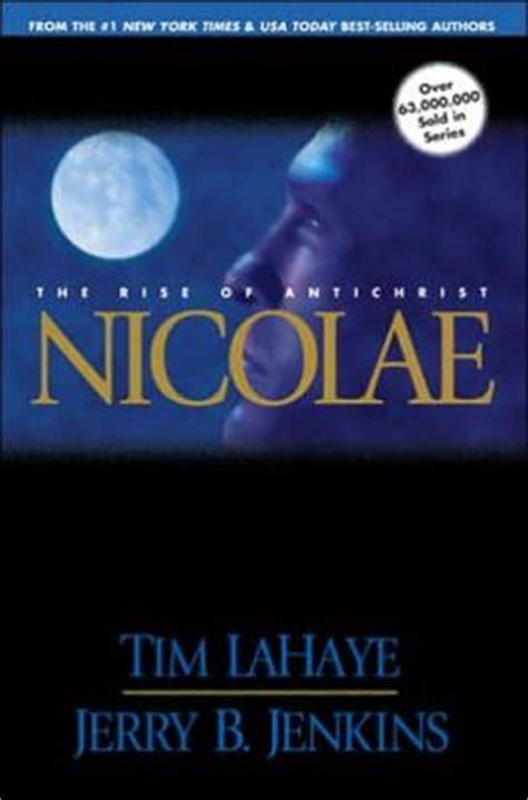 libro left behind nicolae nicolae the rise of antichrist left behind series 3 by tim lahaye 9780842329248