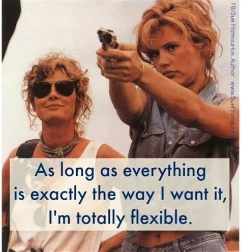 thelma and louise quotes thelma and louise stuff so me