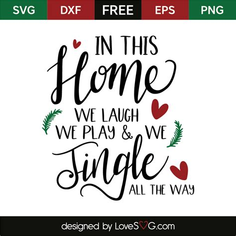 In This Home We in this home we laugh we play and we jingle all the way