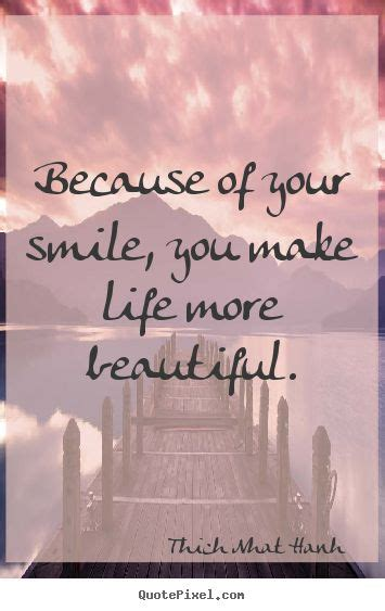 smile   life  beautiful thich nhat hanh quote quote quotes