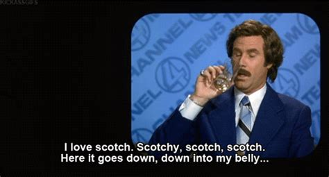 Ron Burgundy Scotch Meme - the 10 year anniversary of anchorman what your favorite