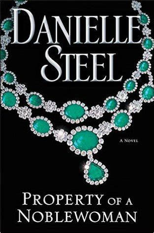 the possessions a novel books property of a noblewoman by danielle steel reviews