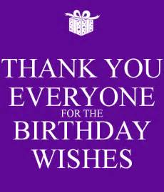 Thanks Everyone For The Birthday Wishes Quotes Thank You Birthday Wishes Facebook