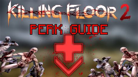 killing floor 2 be the best medic field medic perk