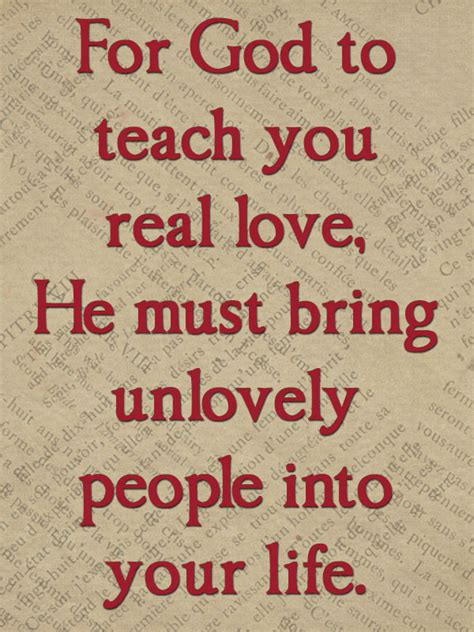 images of real love for god to teach you real love he must bring unlovely