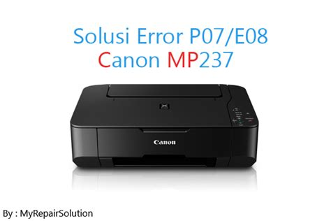 reset printer canon mp237 error 1401 solusi mudah mengatasi error printer canon mp237 ink