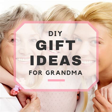 gifts for grandmas diy gift ideas for