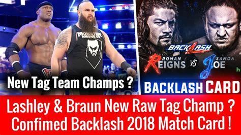 Match Card Template Tag Team by Braun Lashley New Tag Chs Confirmed Backlash