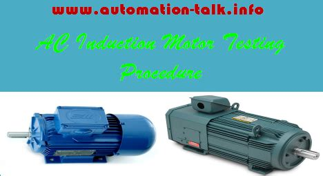 3 phase induction motor testing procedure test procedure of ac induction motor automation talk