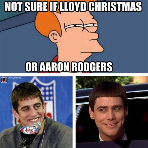 Aaron Rodgers Memes - nfl memes on twitter quot aaron rodgers or lloyd christmas