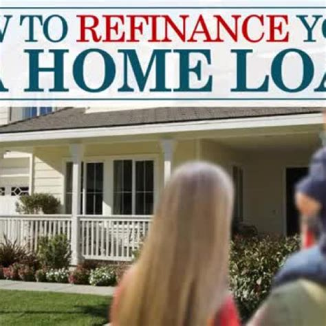 how to refinance your va home loan