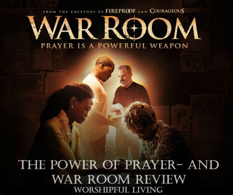 The War Room Reviews by The Power Of Prayer War Room The Worshipful Living